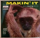 JOHN PISANO Johnny Pisano And Billy Bean : Makin' It - Guitar Duets album cover