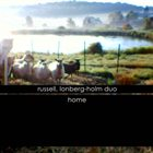 JOHN RUSSELL Russell, Lonberg-Holm Duo : Home album cover