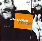 JOHN SCOFIELD A Go Go album cover
