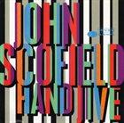 JOHN SCOFIELD Hand Jive Album Cover