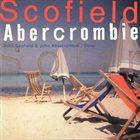 JOHN SCOFIELD John Scofield & John Abercrombie : Solar album cover