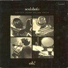JOHN SCOFIELD ScoLoHoFo: Oh! album cover