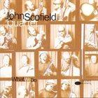 JOHN SCOFIELD What We Do album cover