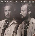 JOHN SCOFIELD Who's Who? album cover