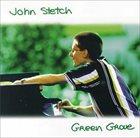 JOHN STETCH Green Grove album cover