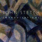 JOHN STETCH Improvisations album cover
