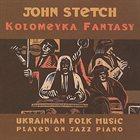 JOHN STETCH Kolomeyka Fantasy album cover