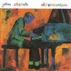 JOHN STETCH Ukrainianism album cover