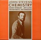 JOHN STEVENS Chemistry album cover