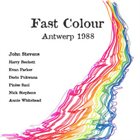 JOHN STEVENS Fast Colour album cover