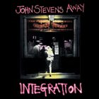 JOHN STEVENS Integration album cover