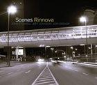 JOHN STOWELL Scenes : Rinnova album cover