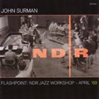 JOHN SURMAN Flashpoint: NDR Jazz Workshop - April '69 album cover
