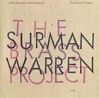 JOHN SURMAN John Surman, John Warren : The Brass Project album cover
