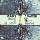 JOHN SURMAN Mumps : A Matter Of Taste album cover