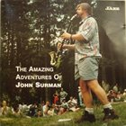 JOHN SURMAN The Amazing Adventures Of John Surman album cover