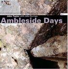 JOHN TAYLOR Ambleside Days (With John Surman) album cover