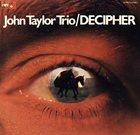 JOHN TAYLOR Decipher album cover
