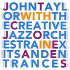 JOHN TAYLOR Exits And Entrances (With The Creative Jazz Orchestra) album cover