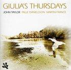 JOHN TAYLOR Giulias's Thursdays album cover