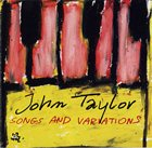 JOHN TAYLOR Songs And Variations album cover