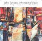JOHN TCHICAI Infinitesimal Flash album cover