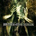 JOHN TCHICAI John Tchicai + Ice9 : No Trespassing album cover