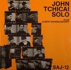JOHN TCHICAI Solo album cover