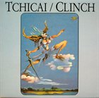 JOHN TCHICAI Tchicai / Clinch album cover