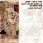 JOHN TCHICAI Truth Lies In-Between album cover