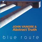 JOHN VANORE Blue Route album cover