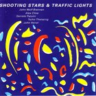 JOHN WOLF BRENNAN John Wolf Brennan / Alex Cline / Daniele Patumi / Tscho Theissing / John Voirol L Shooting Stars & Traffic Lights album cover