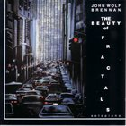 JOHN WOLF BRENNAN The Beauty Of Fractals album cover