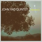 JOHN YAO Presence album cover