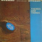 JOHN YOUNG John Young Trio : Themes And Things album cover
