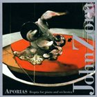 JOHN ZORN Aporias: Requia for Piano & Orchestra album cover