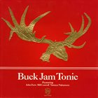JOHN ZORN Buck Jam Tonic album cover