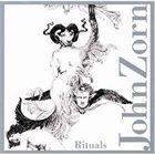 JOHN ZORN Rituals album cover