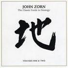 JOHN ZORN The Classic Guide to Strategy: Volumes One & Two album cover