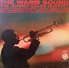 JOHNNY COLES Johnny Coles Quartet : The Warm Sound album cover