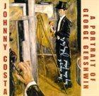 JOHNNY COSTA A Portrait Of George Gershwin album cover