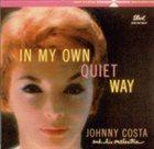 JOHNNY COSTA In My Own Quiet Way album cover