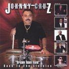 JOHNNY CRUZ Back To The Classics album cover