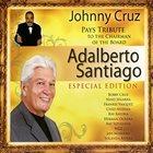 JOHNNY CRUZ Tribute to the Chairman of the Board: Adalberto album cover
