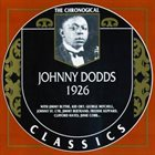 JOHNNY DODDS The Chronological Classics: Johnny Dodds 1926 album cover