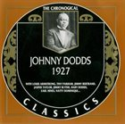 JOHNNY DODDS The Chronological Classics: Johnny Dodds 1927 album cover