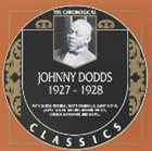JOHNNY DODDS The Chronological Classics: Johnny Dodds 1927-1928 album cover