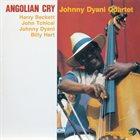 JOHNNY DYANI Angolian Cry album cover