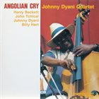 JOHNNY DYANI Angolian Cry album cover
