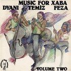 JOHNNY DYANI Music For Xaba Vol. 2 (with Temiz &  Feza) album cover